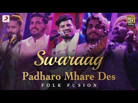 Padharo Mhare Des | Swaraag | Folk-Fusion
