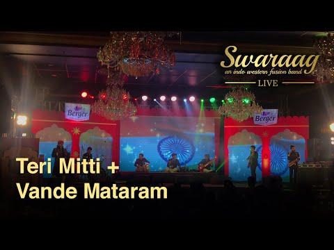 Patriotic Songs | Teri Mitti-Kesari & Vande Mataram | By Swaraag Band