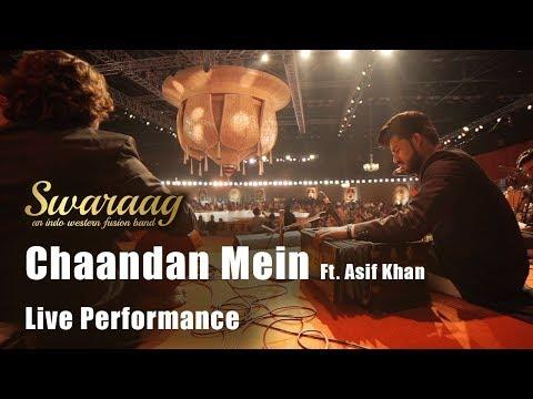 Chaandan Mein - Kailash Kher Live Performance