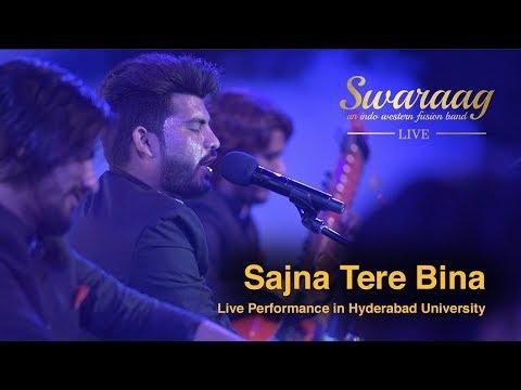 Sanu Ek Pal | Live by Swaraag | University of Hyderbaad