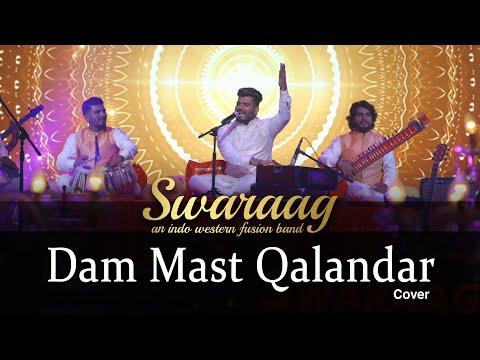 Dam Mast Qalandar | Sufi Fusion | Swaraag | Cover